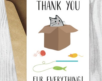 Thank You Cards, Funny Cat Thank You Printable Cards, Thank You Fur Everything Cat Card, Instant Download, Funny Cat Cards to Print