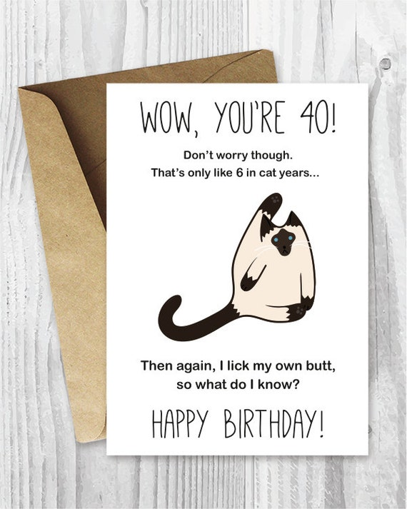 40th Birthday Card Printable Funny Siamese Cat