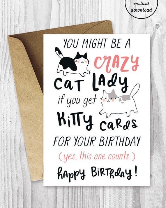 Funny Birthday Cards For Her Instant Download Crazy Cat Lady Etsy