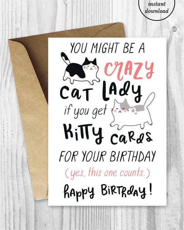 Funny Birthday Cards For Her Instant Download Crazy Cat