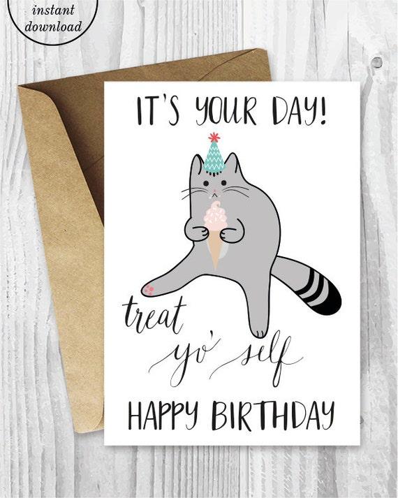 Printable birthday cards treat yo self funny cat birthday etsy image 0 m4hsunfo