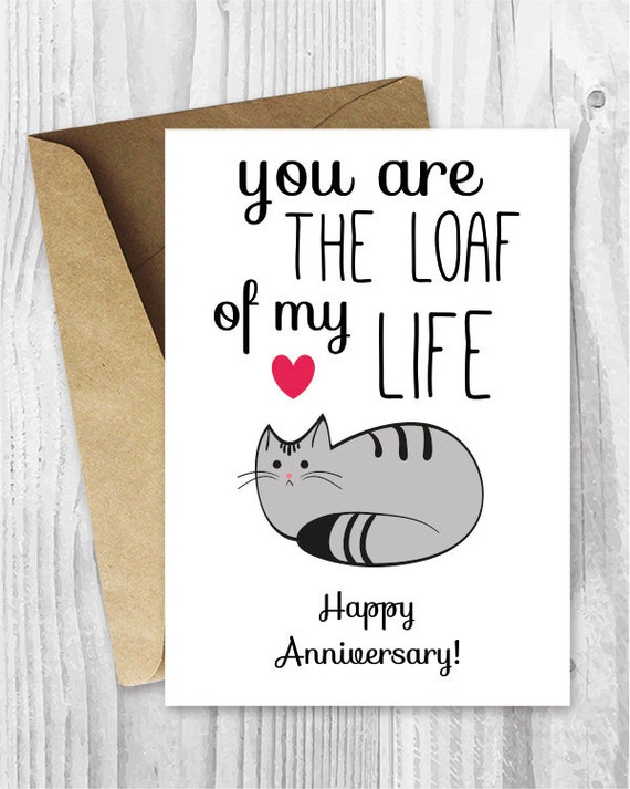 photo about Anniversary Cards Printable known as Anniversary Playing cards, Printable Anniversary Card, Cat Loaf Humorous Anniversary Card, Loaf of My Daily life Amusing Printable Card, Fast Obtain