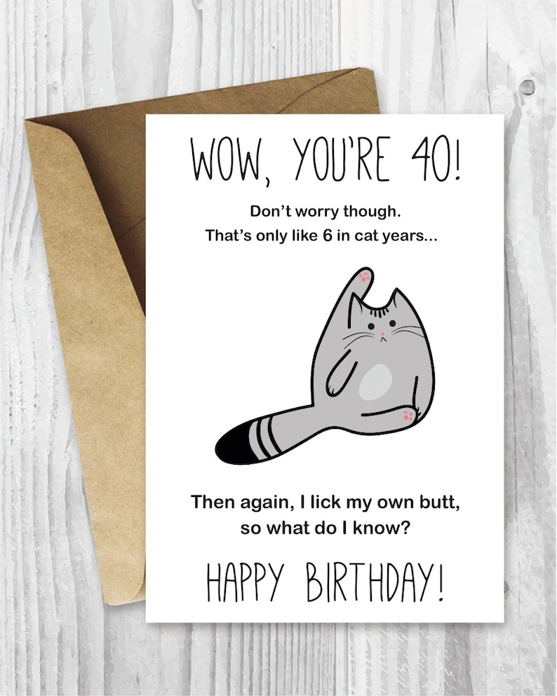 40th Birthday Card Printable Funny Cat