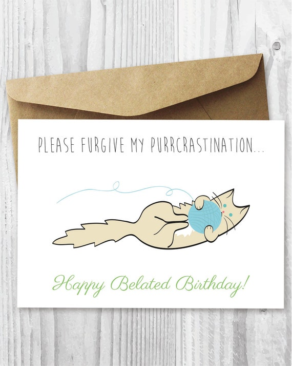Funny Belated Birthday Card Happy Cat
