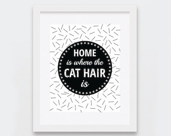 Typographic Art Printable, Funny Cat Hair Art Print for Crazy Cat Ladies, Modern Cat Lovers Art, Black and White Cat Print, Instant Download
