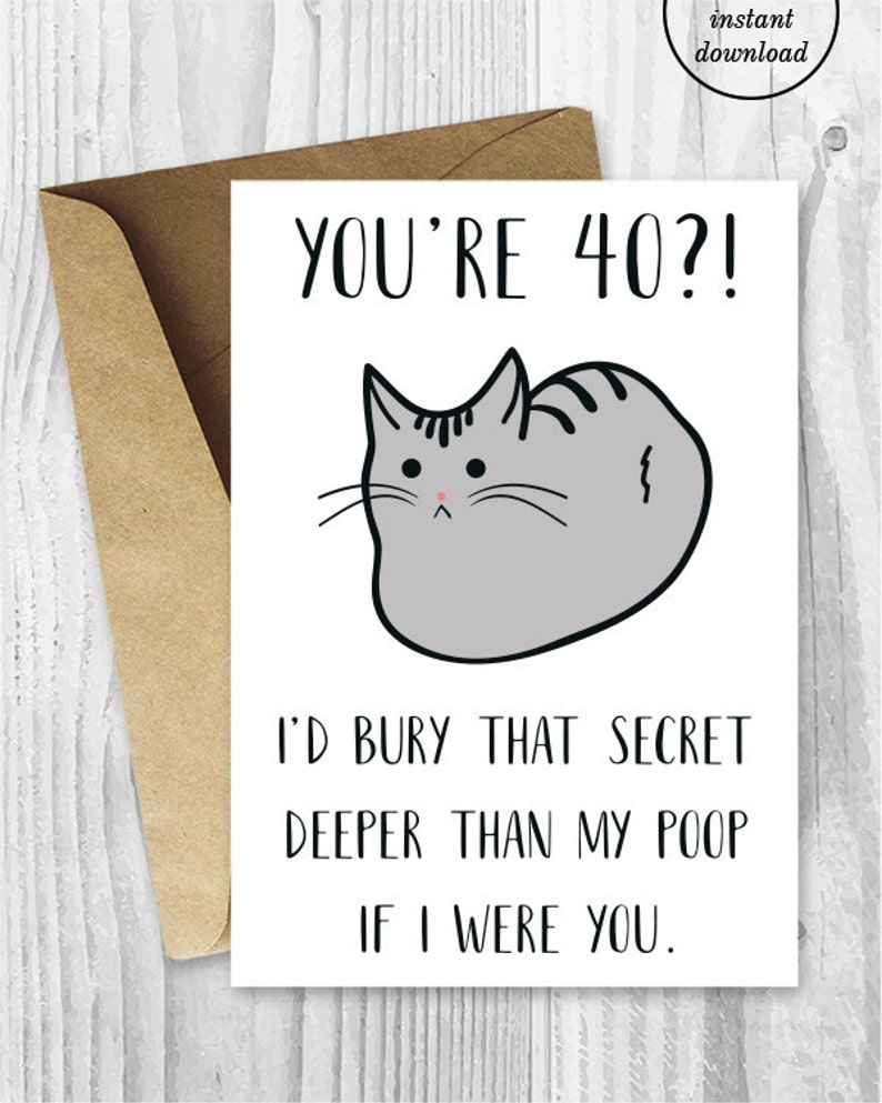 Funny 40th Birthday Cards Cat Printable 40
