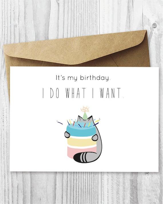 Fat Cat Birthday Card Printable Its My Birthday I Do Etsy