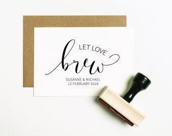 Let Love Brew Stamp, Let Love Brew Favor Stamp, Coffee Stamp, Coffee Bean Favour Stamp, Custom Favor Stamp, Tea Stamp (SFAVS301 - S.3)