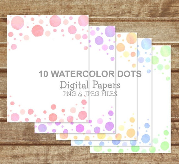Watercolor Dots Digital Papers 10 Jpeg And 10 Png Hand Painted Dots Background Papers Instant Download By Dpi Expressions Catch My Party