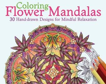 Adult Coloring Book - Coloring Flower Mandalas - Signed Copy w/ Bonus PDF