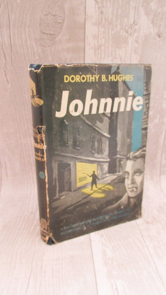 Vintage 1940s Pulp Fiction Johnnie By Dorothy Hughes Pulp Etsy