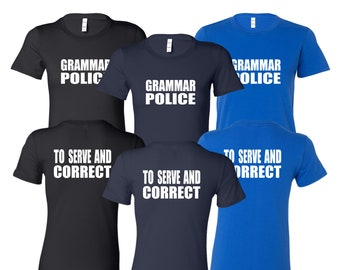 a022842c9e WOMEN CREW NECK Grammar Police Shirt Academy Shirt Funny Shirt Unique  Teacher Gifts for Teachers Cool Funny T Shirt Man Typography T-shirt