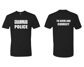 ADULT Grammar Police Shirt Academy Shirt Funny Shirt Unique Teacher Gifts for Teachers Cool Funny T Shirt Man Typography T-shirt