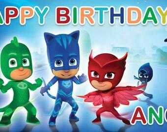 Birthday banner Personalized PJ Masks