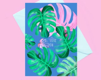 I love you botanical greeting card, monstera leaf card, pink and green card, anniversary card, thinking of you card, floral nature card