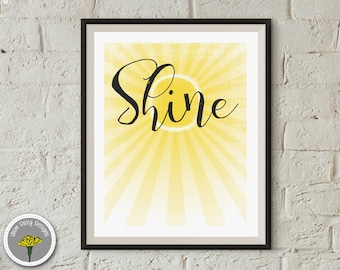 """Shine, Printable, Instant Download, Poster, Print 8x10"""", PERSONAL USE ONLY"""