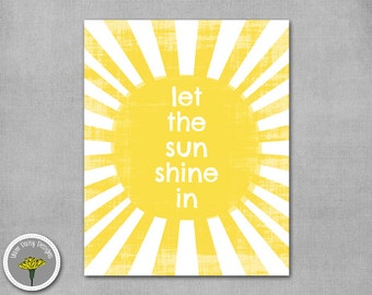 """Let The Sunshine In, Printable, Instant Download, Poster, Print 8x10"""", PERSONAL USE ONLY"""