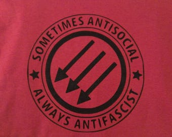 Babies and Toddlers  Sometimes Anti-Social Always Anti-Fascist Onesie or Tot's Tee in Size Newborn, 6 Months, 12 Months, T2, T3, & T4