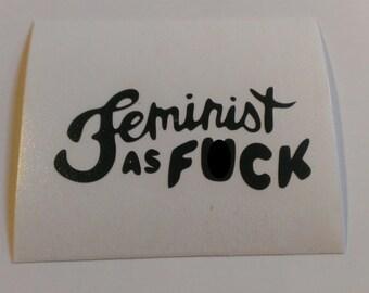 Feminist as F*ck Vinyl Decal