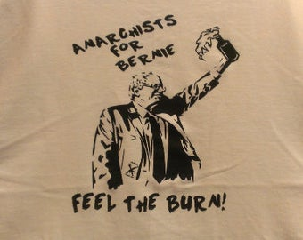Anarchists for Bernie Long Sleeve Screen Print T-shirt in Mens or Womens Sizes S-3XL
