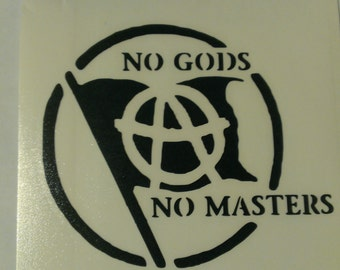 No Gods No Masters Anarchy Vinyl Decal