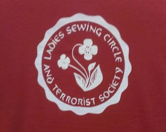 Kids T-Shirt Ladies Sewing Circle and Terrorist Society Screen Print in Kids S-L