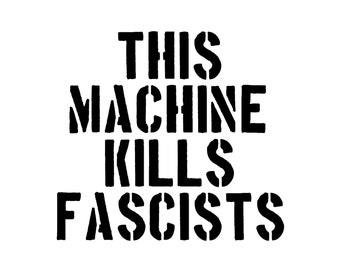 This Machine Kills Fascists Vinyl Decal