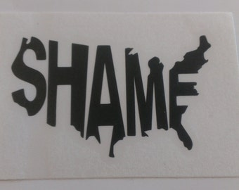 Shame United States Vinyl Decal