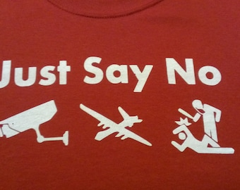 Just Say No Screen Print T-shirt in Mens or Womens Sizes S-3XL