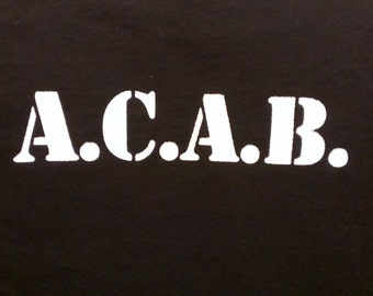 Long Sleeve A.C.A.B. Screen Print T-shirt in Mens or Womens Sizes S-3XL