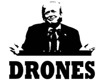 Mens or Womens Trump Drones Screen Print T-shirt in Sizes S-3XL