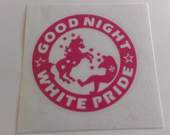 Good Night White Pride Unicorn Vinyl Decal