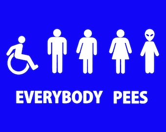 Everybody Pees Screen Print T-shirt in Mens or Womens Sizes S-3XL