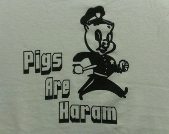 Pigs Are Haram Screen Print T-shirt in Mens or Womens Sizes S-3XL