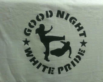 Good Night White Pride Screen Print T-shirt in Mens or Womens Sizes S-3XL