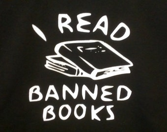 Long Sleeve I Read Banned Books Screen Screen Print T-shirt in Mens or Womens Sizes S-3XL