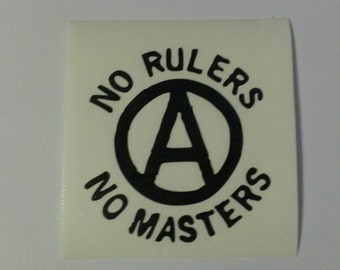 No Rulers No Masters Anarchy Symbol Vinyl Decal