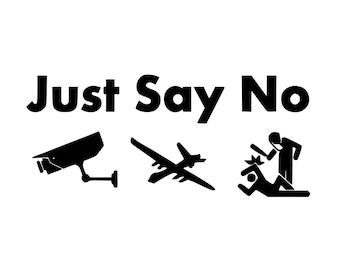 Kid's T-Shirt Just Say No Cams Drones Cops Screen Print in Kids S-L