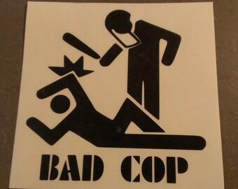 Bad Cop Vinyl Decal