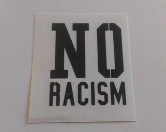 No Racism Vinyl Decal