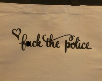 F*ck The Police Canvas Tote Bag (Mature Content)