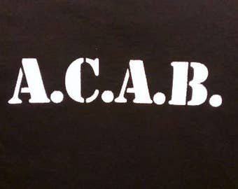 Babies and Toddlers A.C.A.B. Onesie or Tot's Tee in Size Newborn, 6 Months, 12 Months, T2, T3, & T4