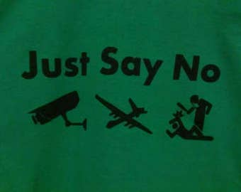 Just Say No: Cams - Drones - Cops Screen Print Hoodie Sizes S-5XL