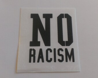 No Racism Vinyl Decal