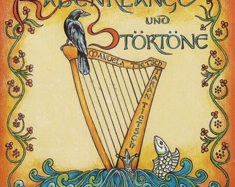 "CD ""Rabenklänge und Störtöner"" pure folk harp and singing a few songs (Gaelic, Breton, Old High German)"