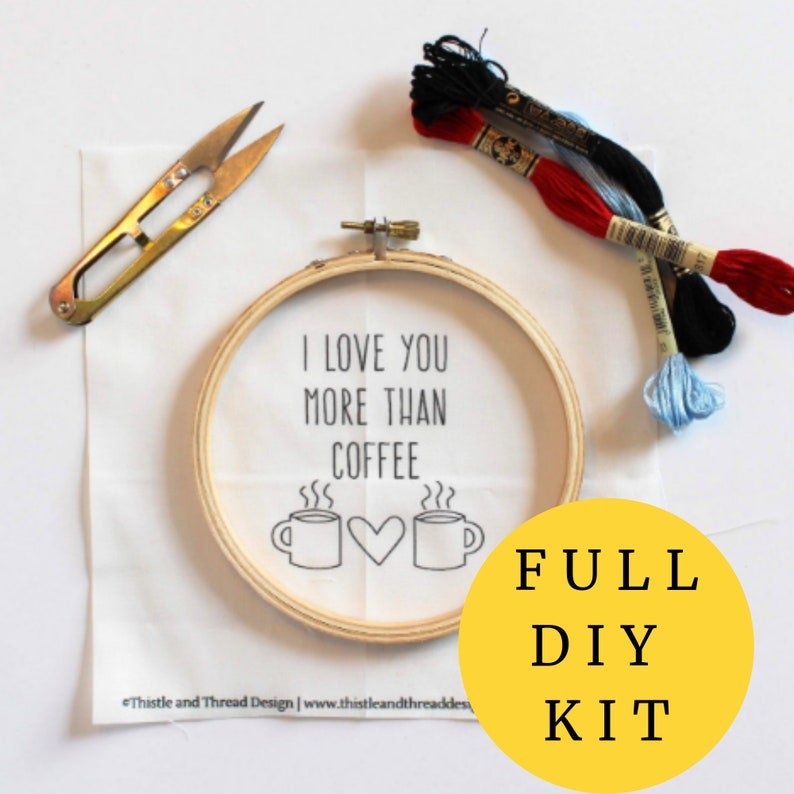 I Love You More Than Coffee Modern Embroidery Kit Needlepoint image 0