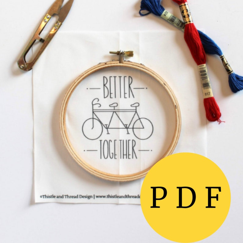 Better Together  PDF Embroidery Pattern DIY Hoop Art Cotton image 0
