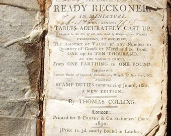 Antique Ready Reckoner 1802, by Thomas Collins, published by  B Crosby