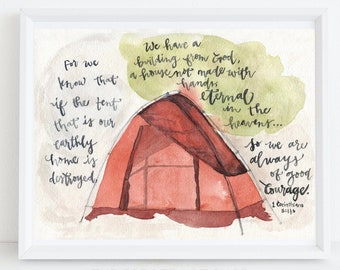 The Tent - Our Earthly Home - Always of Good Courage - 1 Corinthians 5:1-6 - Encouraging Gift - Chronic Illness Warrior - Hopeful Gift