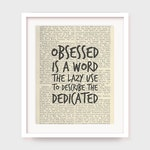 Motivational Workout Poster, Obsessed is a Word The Lazy Use To Describe The Dedicated, Fitness Poster Printable, Instant Download Quote